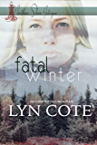 Fatal Winter: Clean Romance and Mystery (Northern Shore Intrigue Book 3)