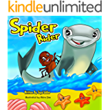 """SPIDER RIDER"": About Hard Work And Determination. (Bedtime story fiction book Book 2)"