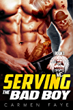 Serving the Bad Boy (War Hawks MC Book 1)