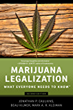 Marijuana Legalization: What Everyone Needs to Know?