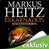 Exkarnation: Seelensterben