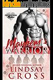 Mayhem's Warrior: Operation Mayhem
