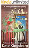 No Clue at the Inn (Pennyfoot Hotel Mystery Book 13)