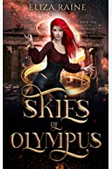 Skies of Olympus: A Mythology Fantasy Romance (The Immortality Trials Book 1) Kindle Edition