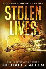 Stolen Lives: A Science Fiction Space Opera Adventure (Scion Book 2) Kindle Edition