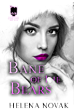 Bane of the Bears (Mobsters & Monsters Preludes Book 1)