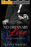No Ordinary Love:: An Interracial Erotic Romance