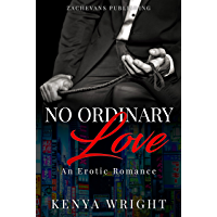 No Ordinary Love: An Interracial Erotic Romance (English Edition)