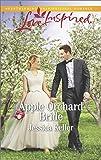 Apple Orchard Bride (Goose Harbor)