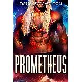 Prometheus: An Alien Scifi Romance (Colony: Holiday Book 6)