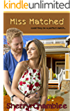 Miss Matched (Book 2) (Matchmaker)