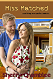 Miss Matched (Book 2) (Matchmaker)