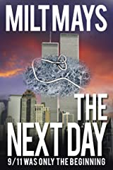 The Next Day: First 54 pages, 9/11 was Only the Beginning (Dan's War Book 1) Kindle Edition