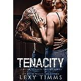 Tenacity (Leaning Towards Trouble Book 3)