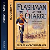 Flashman at the Charge: The Flashman Papers, Book 7