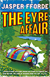 The Eyre Affair: Thursday Next Book 1 (English Edition)