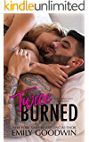 Twice Burned (Love is Messy Duet Book 2)