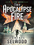 The Apocalypse Fire (An Ava Curzon Thriller) (English Edition)