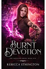 Burnt Devotion (Imdalind Series Book 5) Kindle Edition