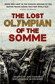 Last man standing the memiors of a seaforth highlander during the the lost olympian of the somme the great war diary of frederick kelly 1914 fandeluxe Choice Image