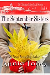 The September Sisters (The Christmas Sisters for All Seasons Book 4) Kindle Edition