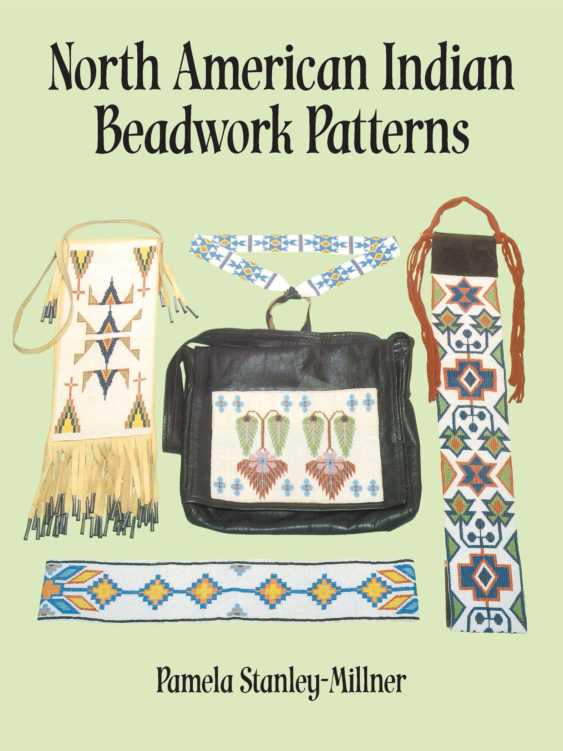 North American Indian Beadwork Patterns Pamela Stanley Millner