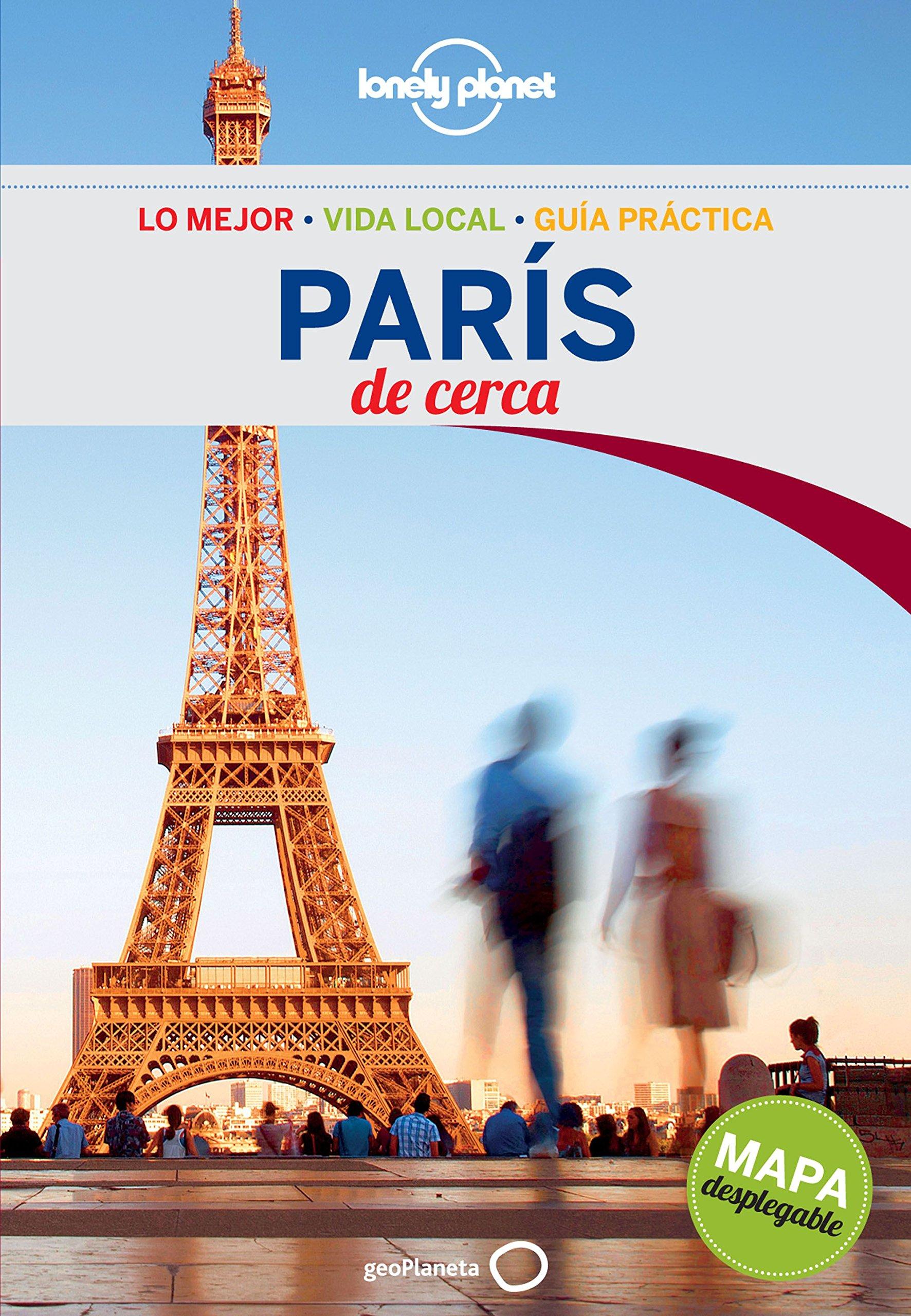 París De cerca 4 (Guías De cerca Lonely Planet): Amazon.es: Le Nevez, Catherine, Alda Delgado, Enrique, Enguix Tercero, María: Libros