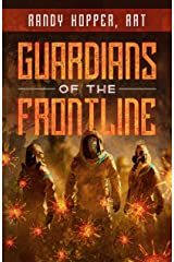 Guardians Of The Frontline Kindle Edition