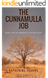 The Cunnamulla Job: Part Two of Beneath the Red Dust