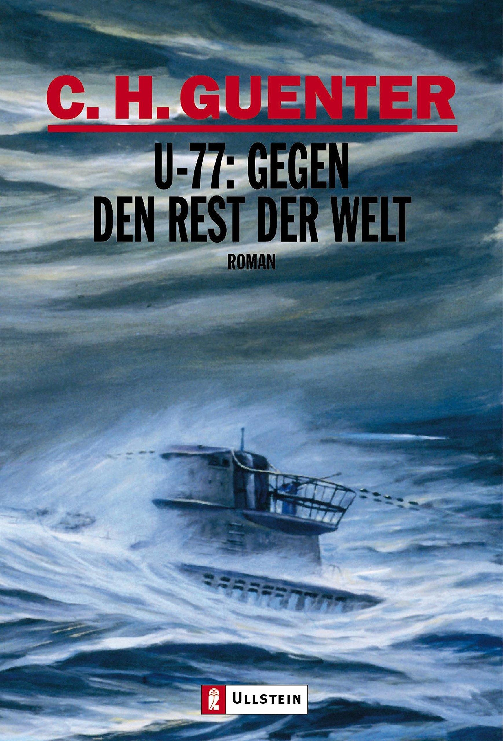U-77: Gegen den Rest der Welt