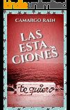 Las estaciones (Spanish Edition)