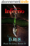 Inferno (LitRPG: Play to Live. Book # 4) (English Edition)