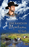 Eine Ranch in Montana (German Edition)
