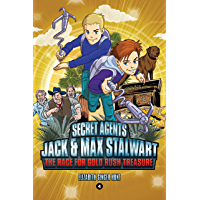 Secret Agents Jack and Max Stalwart: The Race for Gold Rush Treasure: California, USA (Book 4) (English Edition)
