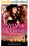 Desperate (Novella): A Sweet Western Historical Romance (Lipstick And Lead Book 1)