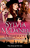 Desperate (Novella): A Sweet Western Historical Romance (Lipstick and Lead series Book 1)