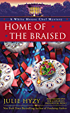 Home of the Braised (A White House Chef Mystery Book 7)