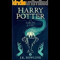Harry Potter et la Coupe de Feu (French Edition) book cover