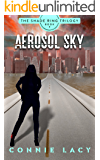 Aerosol Sky, Book 3 of The Shade Ring Trilogy