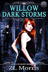 Willow Dark Storm (The Field of Blood Book 2) Kindle Edition