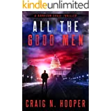 All The Good Men (Garrison Chase Thriller Book 3)