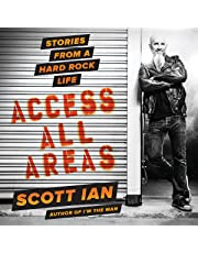 Access All Areas: Stories from a Hard Rock Life