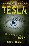 Tesla: A Steampunk/Cyberpunk Adventure (Tesla Evolution Book 1)