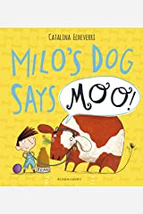 Milo's Dog Says MOO! Kindle Edition