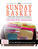 The Sunday Basket: Weekly Paper Organization & Planning