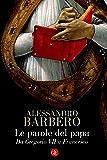 Le parole del papa: Da Gregorio VII a Francesco