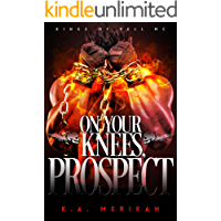 On Your Knees, Prospect (BDSM gay biker romance) (Kings of Hell MC Book 3) book cover