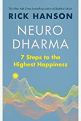 Neurodharma: 7 Steps to the Highest Happiness Kindle Edition