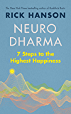 Neurodharma: 7 Steps to the Highest Happiness