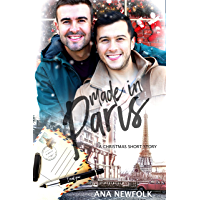Made In Paris: A Christmas Short Story (Made In Series, Book 1.5)